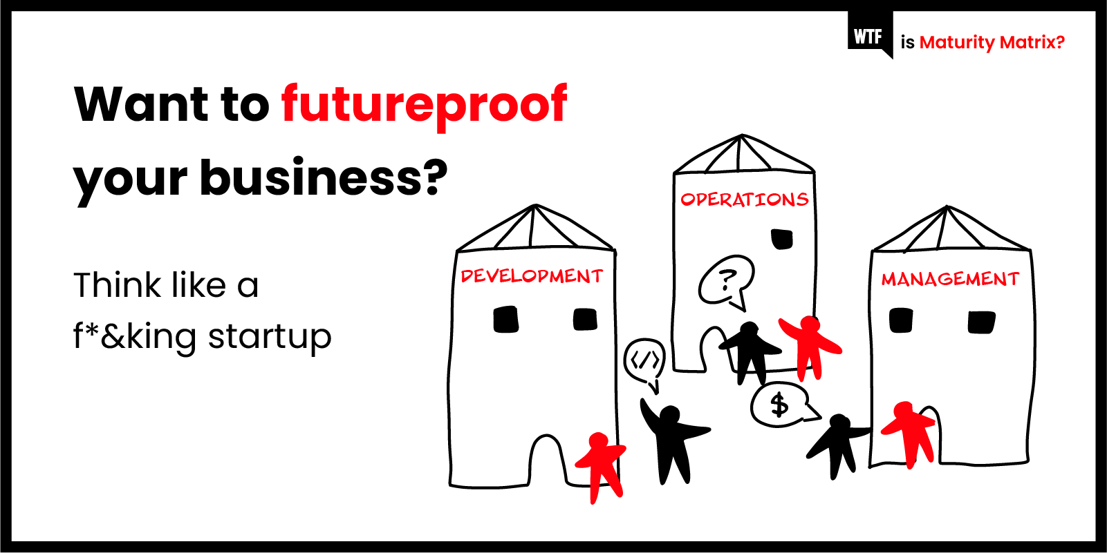 wtf-is-maturity-matrix-war-between-it-business copy-1