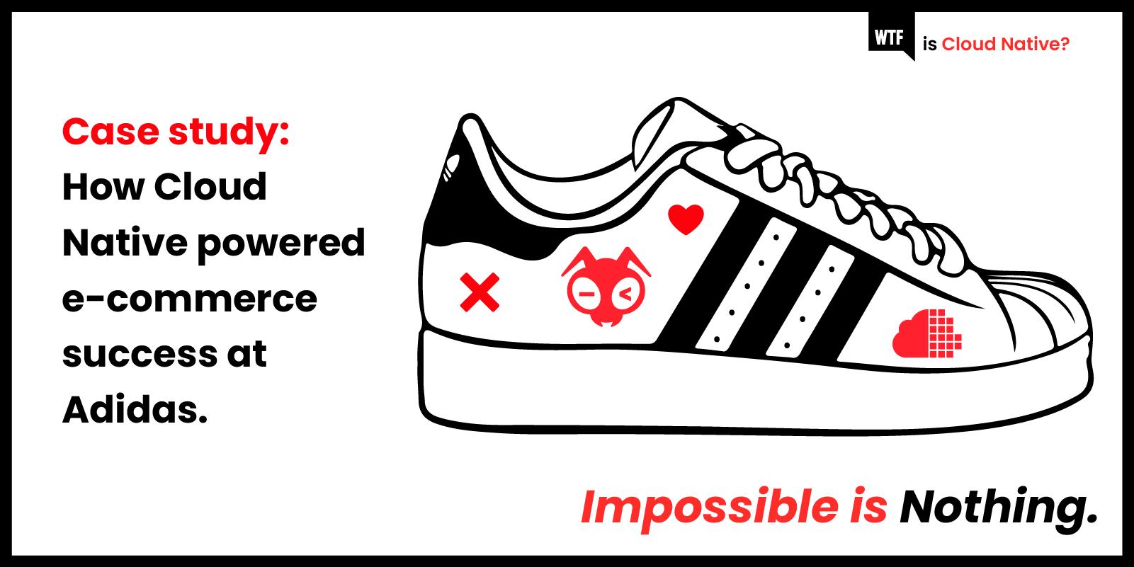 wtf-is-cn-software-dev-adidas-case-study